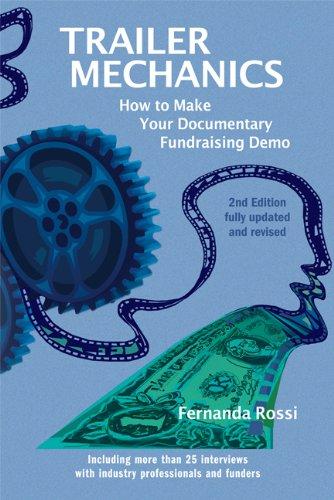 Trailer Mechanics: How To Make Your Documentary Fundraising Demo por Fernanda Rossi