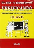 Verificando. Esercizi per la lingua spagnola. Clave