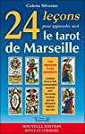 24 lecons pour apprendre seul le tarot de Marseille par Silvestre