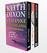 Sam Dyke Box Set: Three Crime Novels