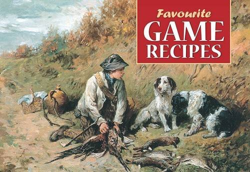 Favourite Game Recipes by Archibald Thorburn (30-Jan-2006) Paperback