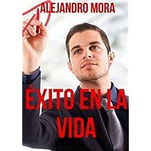 Éxito en la vida (Spanish Edition)