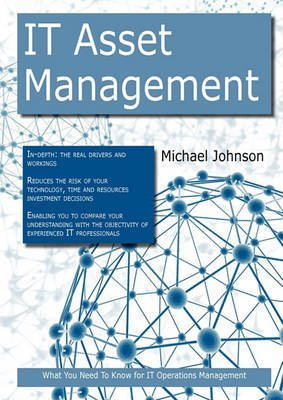 [(It Asset Management : What You Need to Know for It Operations Management)] [By (author) Michael Johnson] published on (April, 2011)