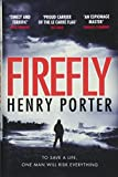 Firefly: The must-read thriller ripped from today's headlines