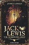 Jack Lewis y el secreto del mago par Lohan