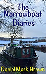 The Narrowboat Diaries (The Narrowboat Lad Series Book 5)