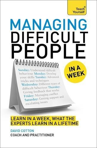 managing-difficult-people-in-a-week-teach-yourself-in-a-week