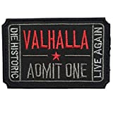Spaceauto ticket to Valhalla Admit One die storico Live Again Hook & Loop 3D del distintivo ricamato Tactical morale patch 7,6x 5cm Dimensioni D - Black