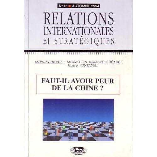 Relations internationale et stratégie, numéro 15, 1994 : Faut-il avoir peur de la Chine ?