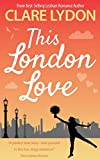 This London Love (London Romance Series)