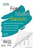 Foto-Malen-Basteln A4 weiß Notice 2018: Bastelkalender zum Selbstgestalten. Edler Fotokalender mit festem Fotokarton und Platz für Geburtstage/Notizen Do-it-yourself!