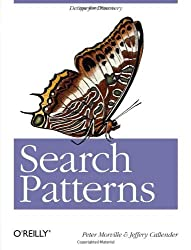 Search Patterns: Design for Discovery by Peter Morville (2010-02-05)