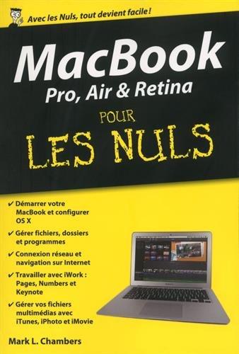 MacBook Pro, Air & Retina pour les nuls par Mark-L Chambers