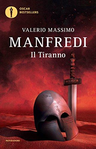 Il tiranno (Oscar bestsellers Vol. 1545)
