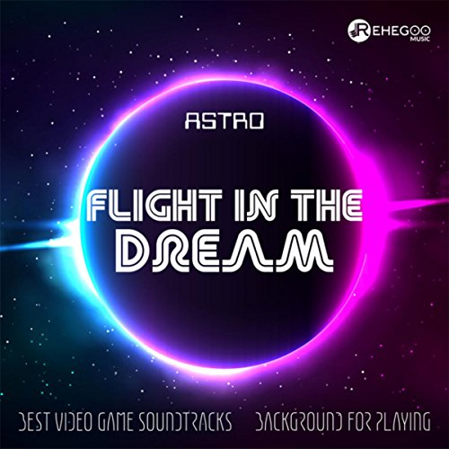 Flight in the Dream (Astro Flight)