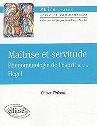 Hegel, Maîtrise et servitude, phénoménologie de l'esprit B, IV, A