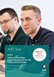 AAT Prepare Final Accounts for Sole Traders and Partnerships: Study Text
