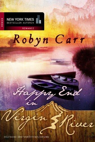 Buchseite und Rezensionen zu 'Happy End in Virgin River' von Robyn Carr