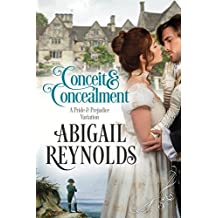 Conceit & Concealment: A Pride & Prejudice Variation (English Edition)