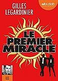 premier miracle (Le) | Legardinier, Gilles. Auteur