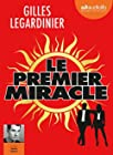Le premier miracle - Livre audio 2 CD MP3 - Suivi d'un entretien avec l'auteur - Postface lue par l'auteur