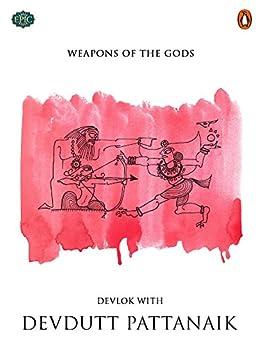 Weapons of the Gods (Penguin Petit) by [Pattanaik, Devdutt]