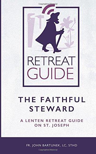 the-faithful-steward-a-lenten-retreat-guide-on-st-joseph