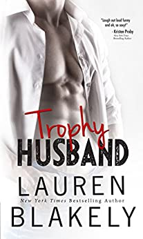 Trophy Husband (Caught Up in Love Book 3) (English Edition) von [Blakely, Lauren]