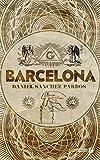 Barcelona | Sanchez Pardos, Daniel (1979-....). Auteur
