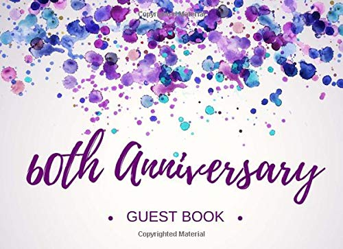 60th Anniversary Guest Book: Visitor Registry - Memory Signature Keepsake - Sixtieth Wedding Celebration Party