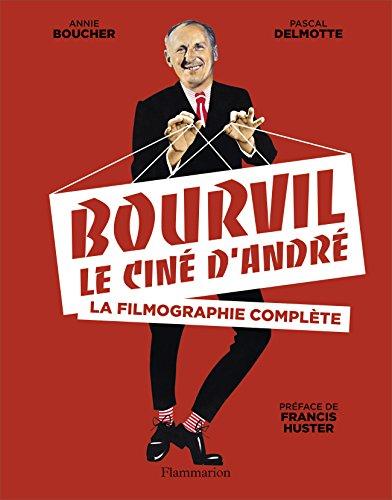 Bourvil, le cin d'Andr : La filmographie complte