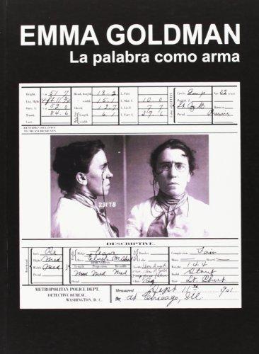 Palabra Como Arma, La por Emma Goldman