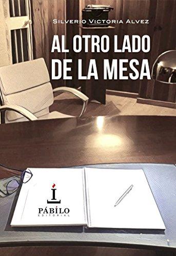Al otro lado de la mesa por Silverio victoria Alvez