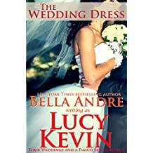 The Wedding Dress (Four Weddings and a Fiasco, Book 4) (English Edition)