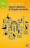 Dieux et Pharaons de l'Egypte ancienne
