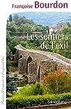 Les Sentiers de l'exil (Cal-Lévy-France de toujours et d'aujourd'hui)