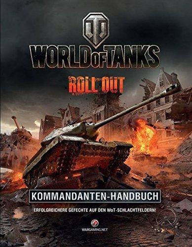World of Tanks Kommandanten-Handbuch: Erfolgreiche Gefechte auf den WoT-Schlachtfeldern! -