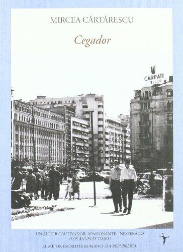 Cegador (Literadura) por Mircea Cartarescu