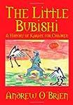 The Little Bubishi: A History of Kara...