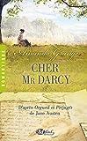 Cher Mr Darcy