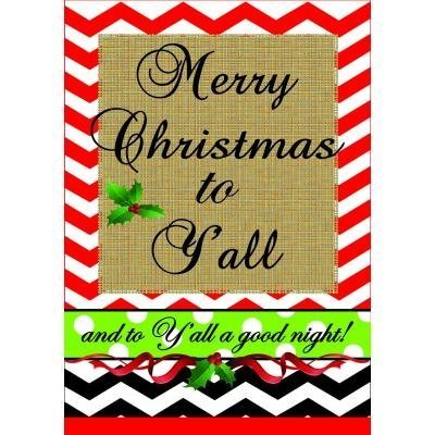 Merry Christmas to Y'all Garden Flag by Magnolia Lane
