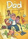 Dad, tome 6 : Père à tout faire par Nob