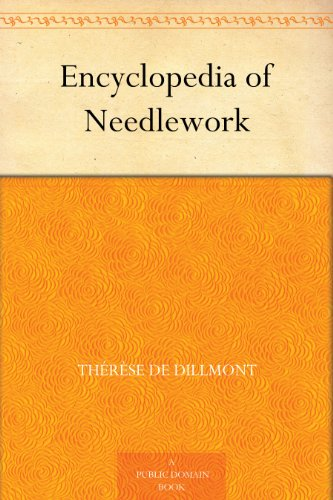 free kindle book Encyclopedia of Needlework