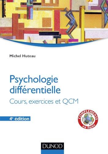 Psychologie différentielle - 4e éd. - Cours, exercices et QCM: Psychologie différentielle - Cours, exercices et QCM