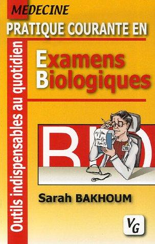 Pratique courante en Examens Biologiques par Sarah Bakhoum
