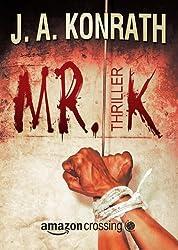 Mr. K: Thriller (Ein Jack-Daniels-Thriller 7)