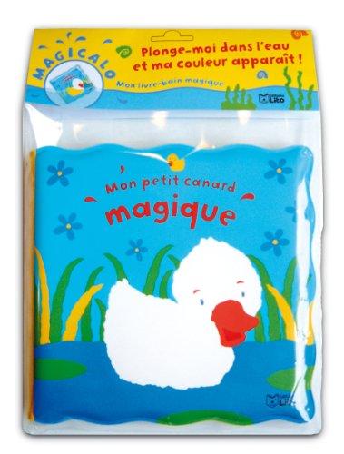 Magicalo, Mon livre-bain magique : Mon petit canard - Dès 2 ans