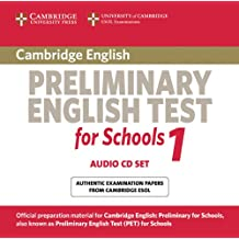 Cambridge Preliminary English Test for Schools 1 Audio CDs (2): Official Examination Papers from University of Cambridge ESOL Examinations (PET Practice Tests)