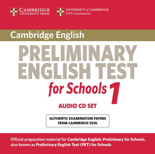 Cambridge Preliminary English Test for Schools 1 Audio CDs (2) (PET Practice Tests)