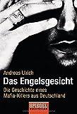 Image de Das Engelsgesicht. Die Geschichte eines Mafia-Killers aus Deutschland